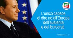 L'unico capace di dire di no all'europa dell'austerità e dei burocrati